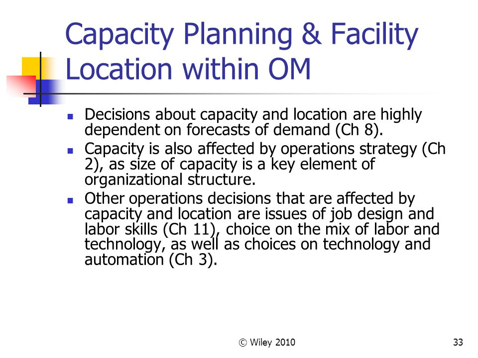 Capacity Planning & Facility Location within OM