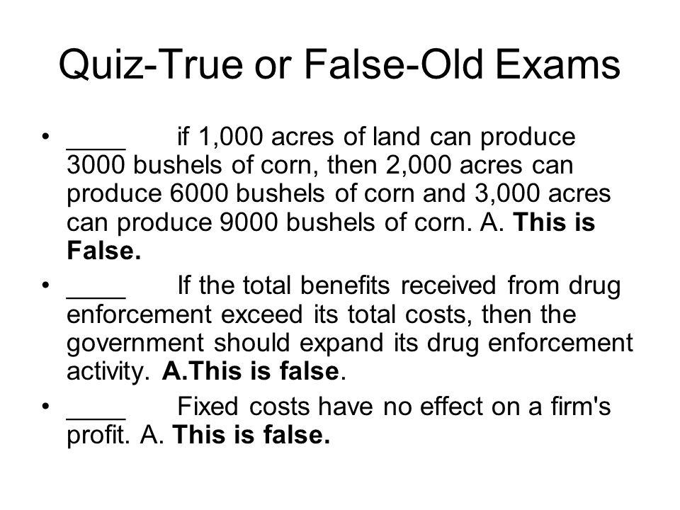 Quiz-True or False-Old Exams