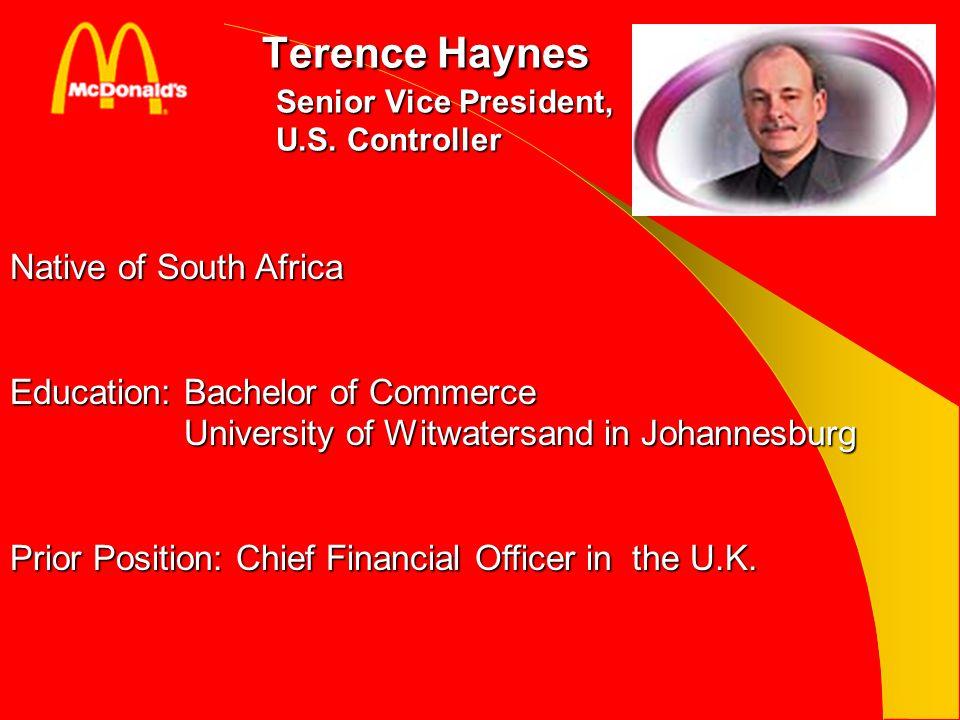 Terence Haynes Senior Vice President, U.S. Controller