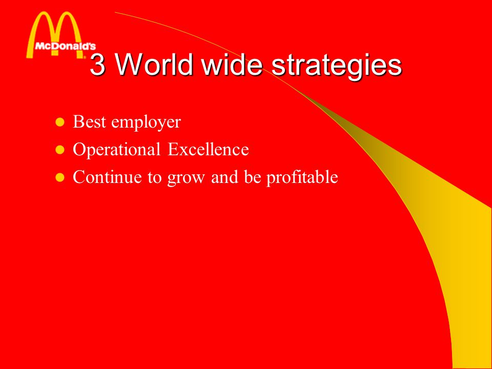 3 World wide strategies Best employer Operational Excellence