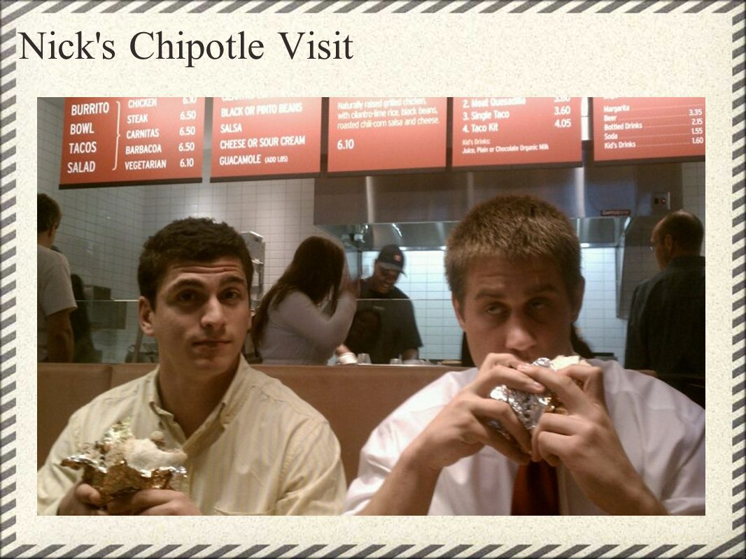 Nick s Chipotle Visit architecture music culture menu easy to read