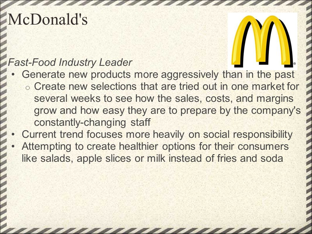 McDonald s Fast-Food Industry Leader