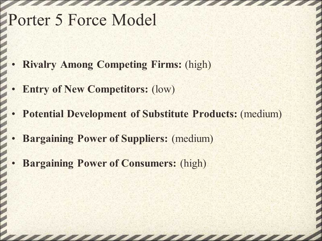Porter 5 Force Model Rivalry Among Competing Firms: (high)