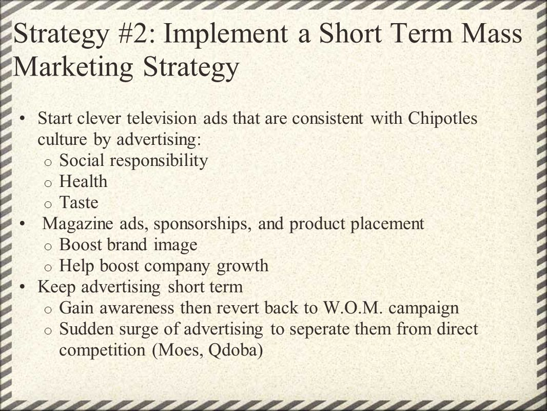 Strategy #2: Implement a Short Term Mass Marketing Strategy