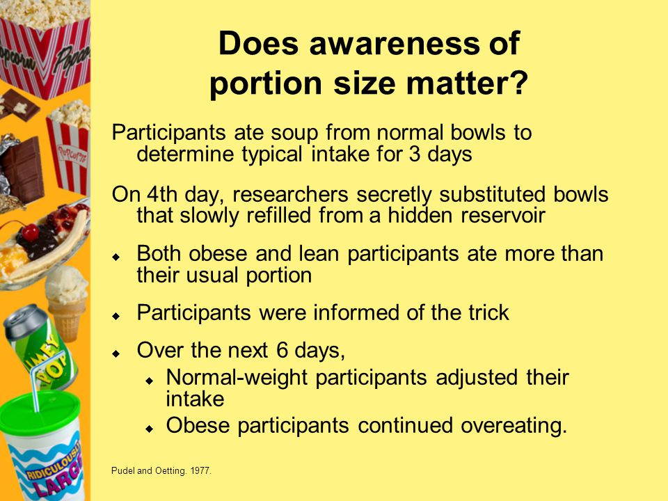 Does awareness of portion size matter