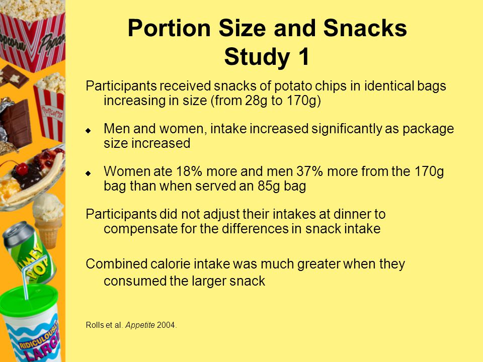 Portion Size and Snacks Study 1