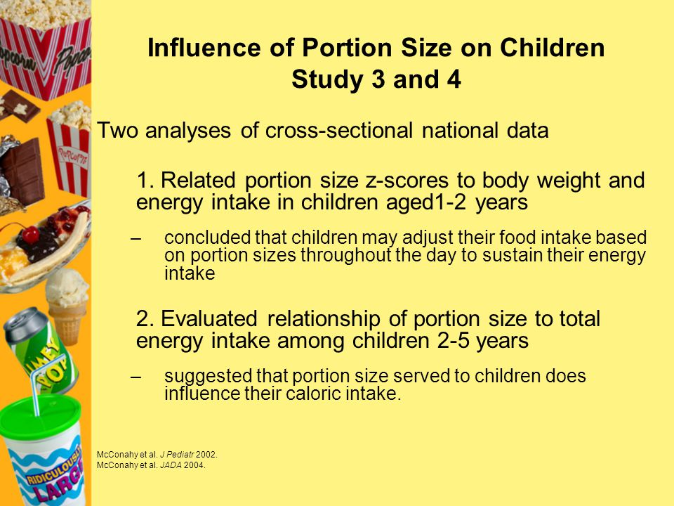 Influence of Portion Size on Children Study 3 and 4
