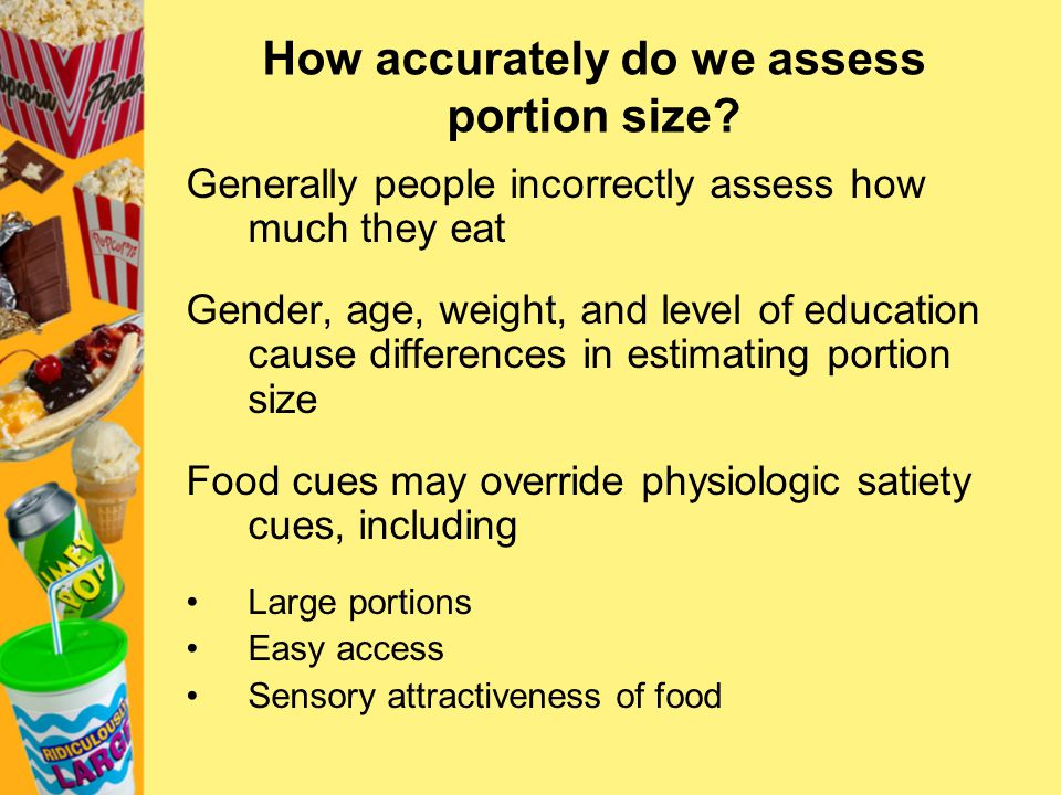 How accurately do we assess portion size