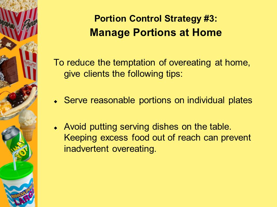 Portion Control Strategy #3: Manage Portions at Home