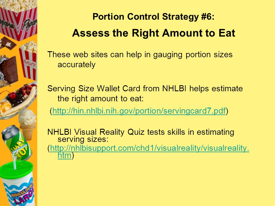 Portion Control Strategy #6: Assess the Right Amount to Eat