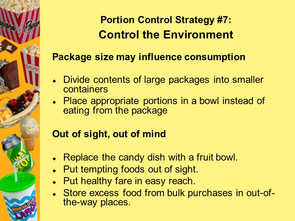 Portion Control Strategy #7: Control the Environment