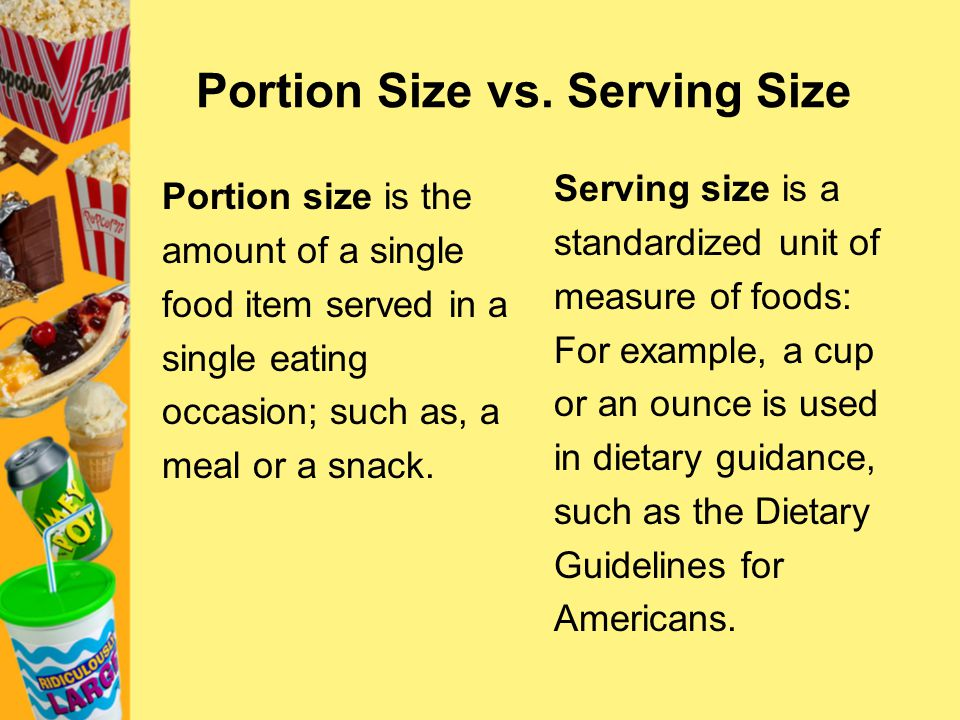 Portion Size vs. Serving Size