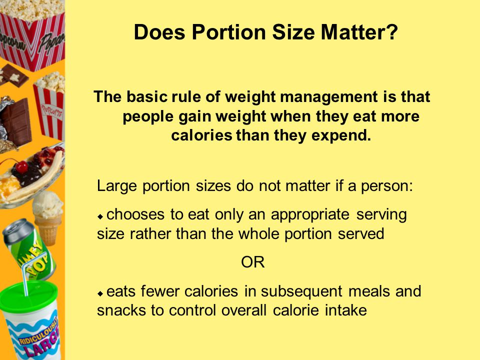 Does Portion Size Matter
