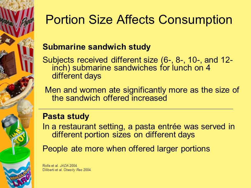 Portion Size Affects Consumption