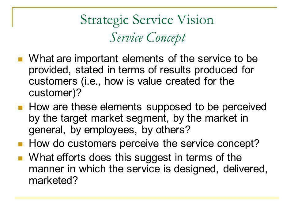 Strategic Service Vision Service Concept