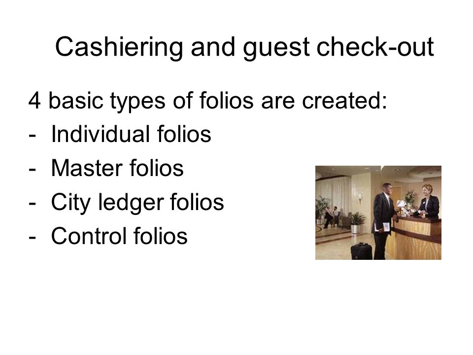 Cashiering and guest check-out