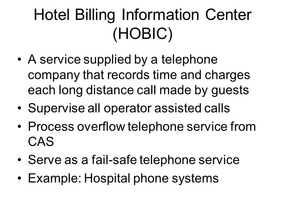 Hotel Billing Information Center (HOBIC)