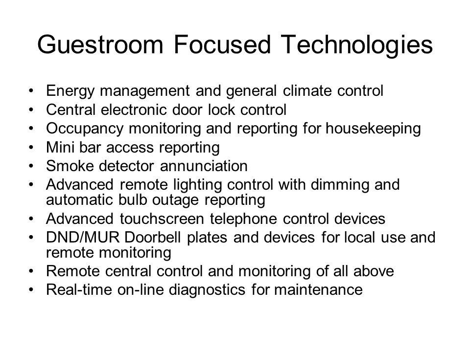 Guestroom Focused Technologies