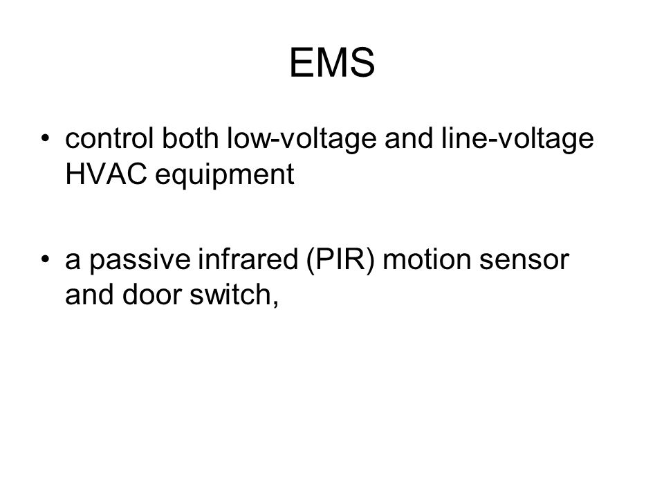 EMS control both low-voltage and line-voltage HVAC equipment