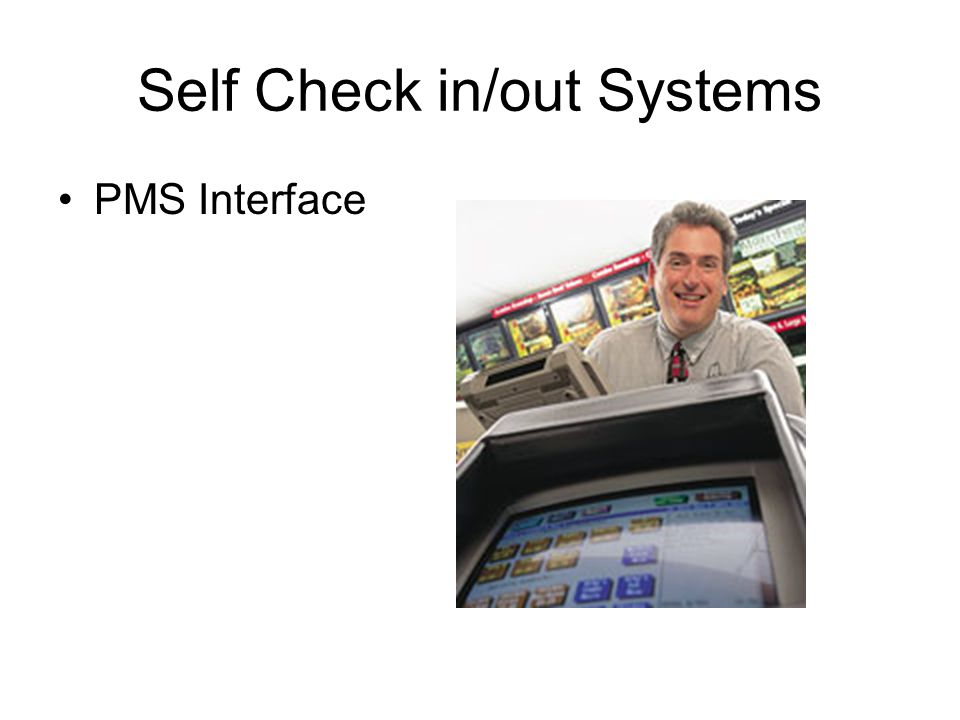 Self Check in/out Systems