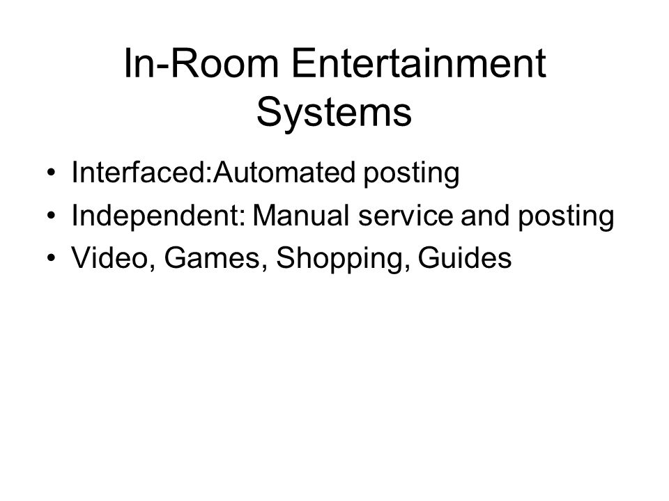 In-Room Entertainment Systems