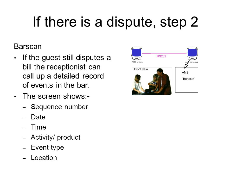 If there is a dispute, step 2