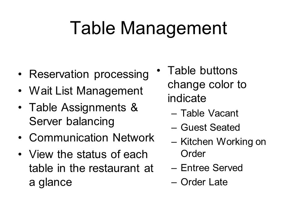 Table Management Table buttons change color to indicate