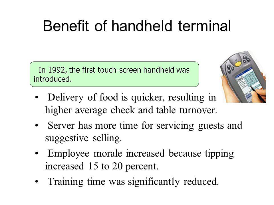 Benefit of handheld terminal