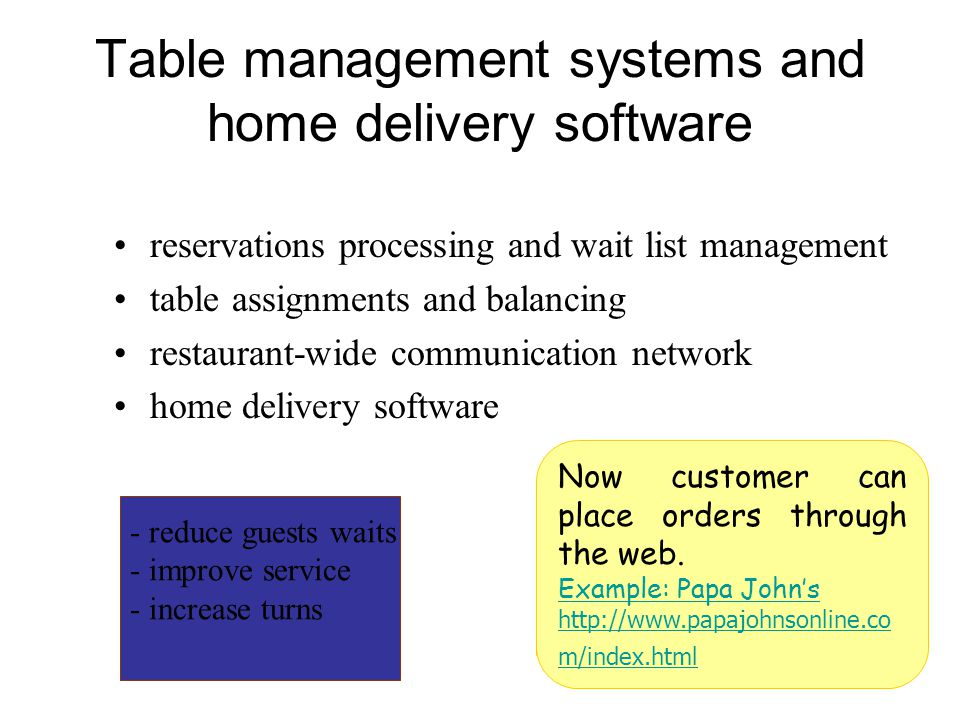 Table management systems and home delivery software