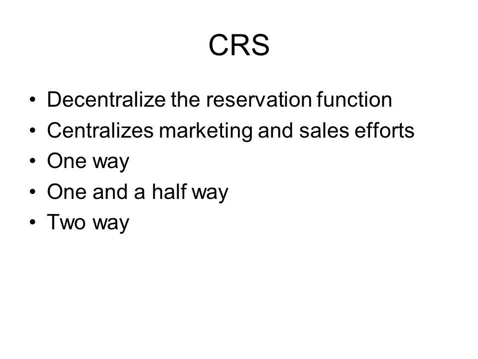 CRS Decentralize the reservation function