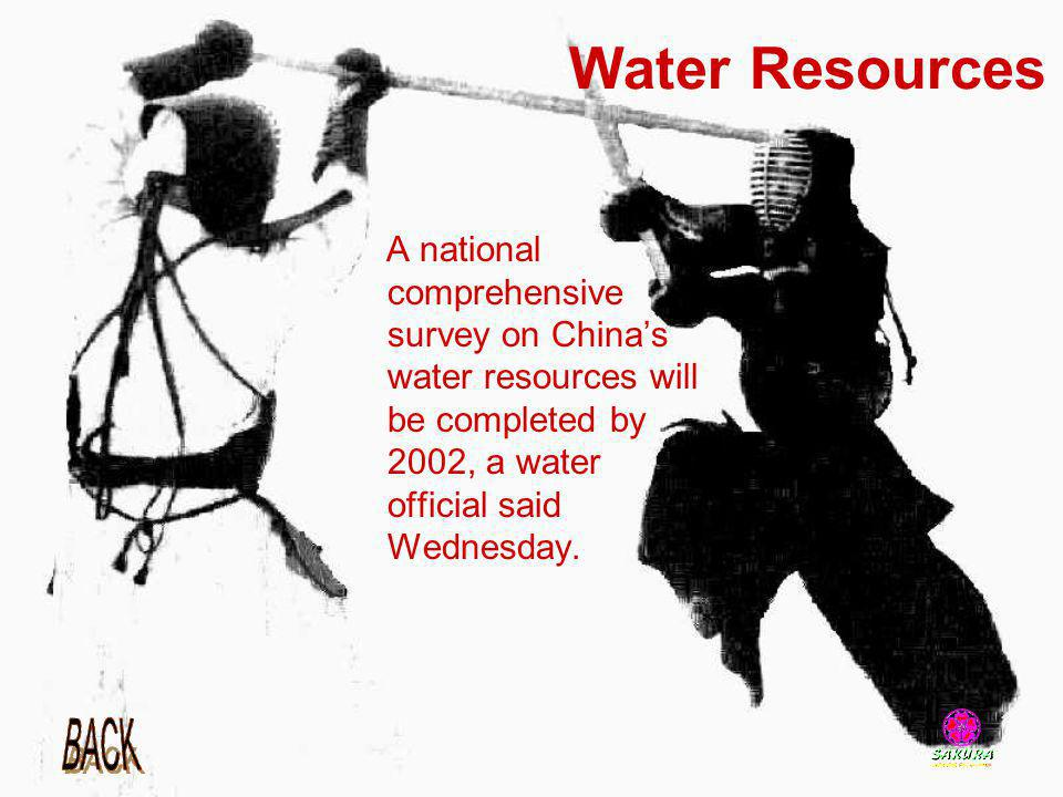 Water Resources A national comprehensive survey on China's water resources will be completed by 2002, a water official said Wednesday.