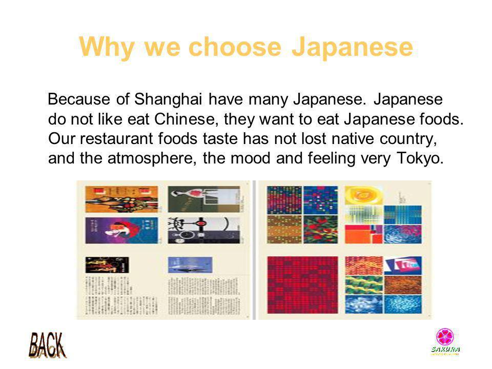 Why we choose Japanese