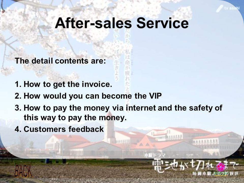 After-sales Service The detail contents are:
