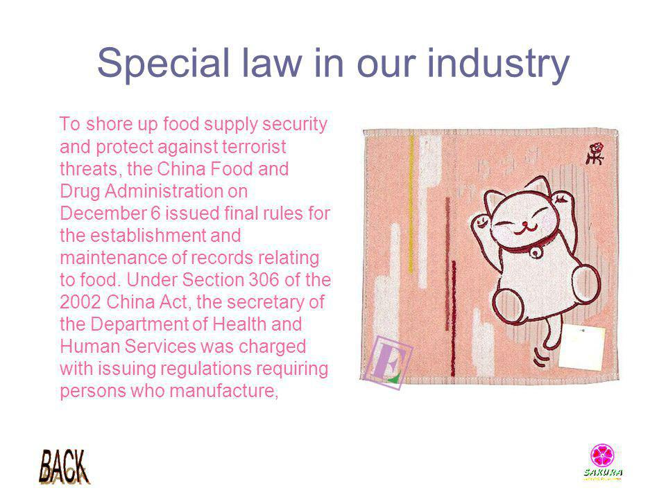 Special law in our industry