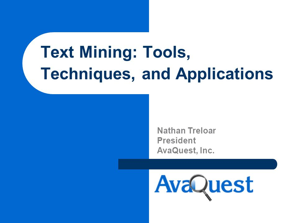 Text Mining: Tools, Techniques, and Applications