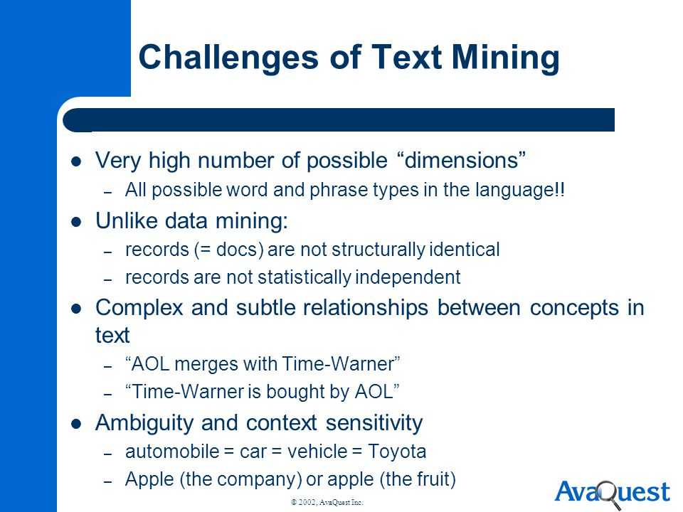 Challenges of Text Mining