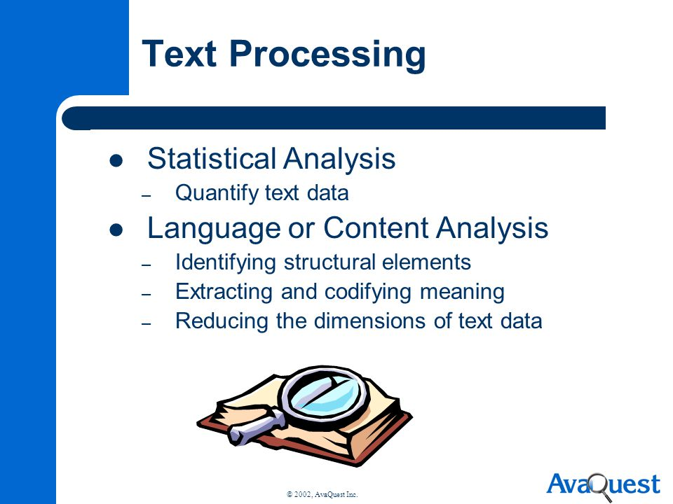 Text Processing Statistical Analysis Language or Content Analysis