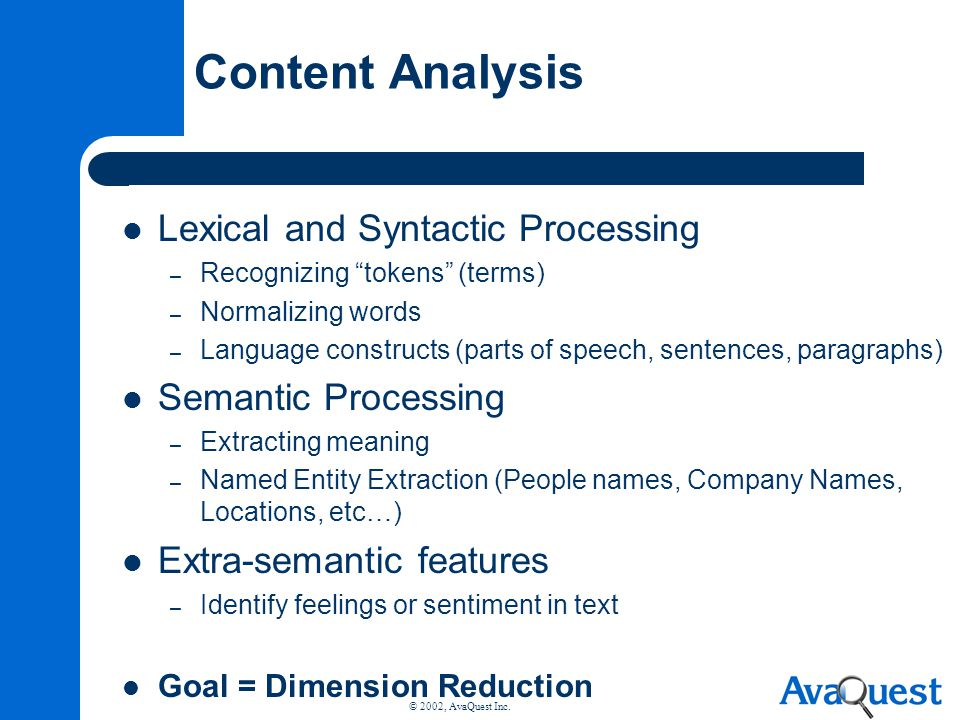 Content Analysis Lexical and Syntactic Processing Semantic Processing