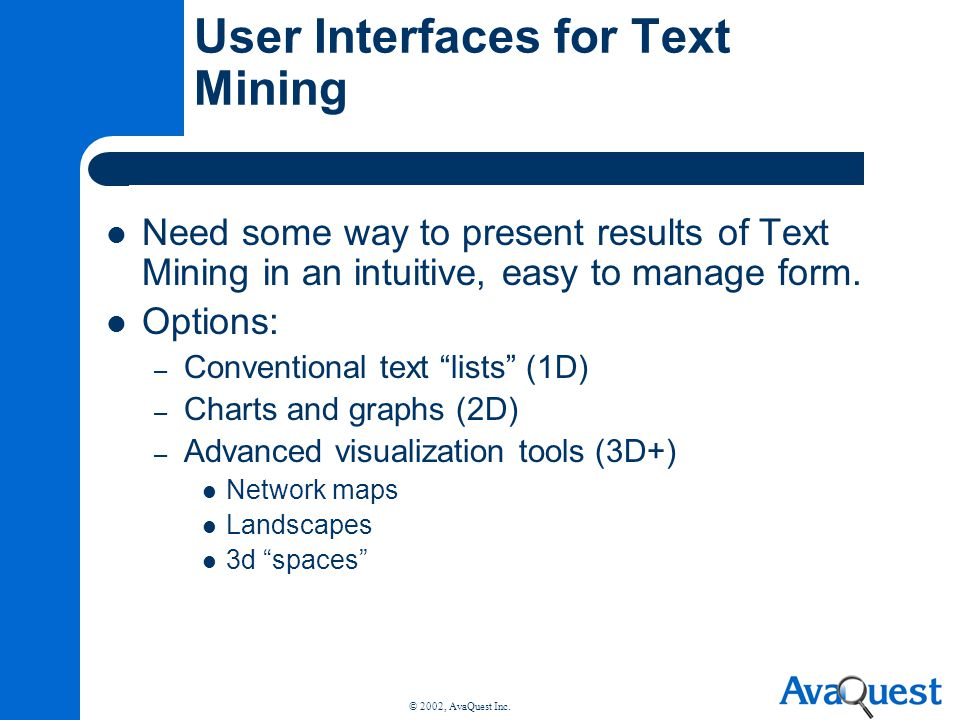 User Interfaces for Text Mining