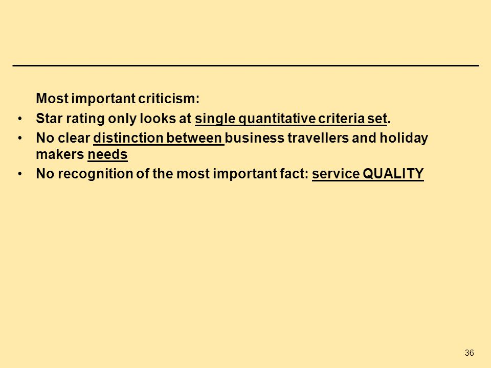 Star rating only looks at single quantitative criteria set.