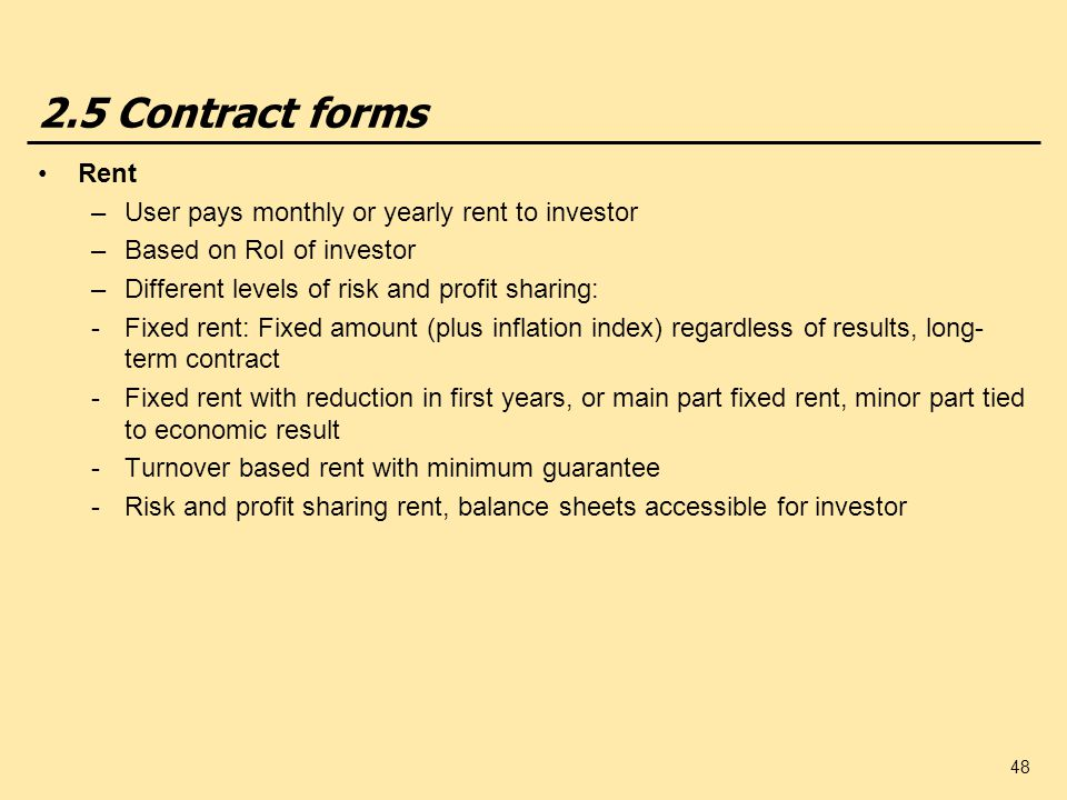 2.5 Contract forms Rent User pays monthly or yearly rent to investor