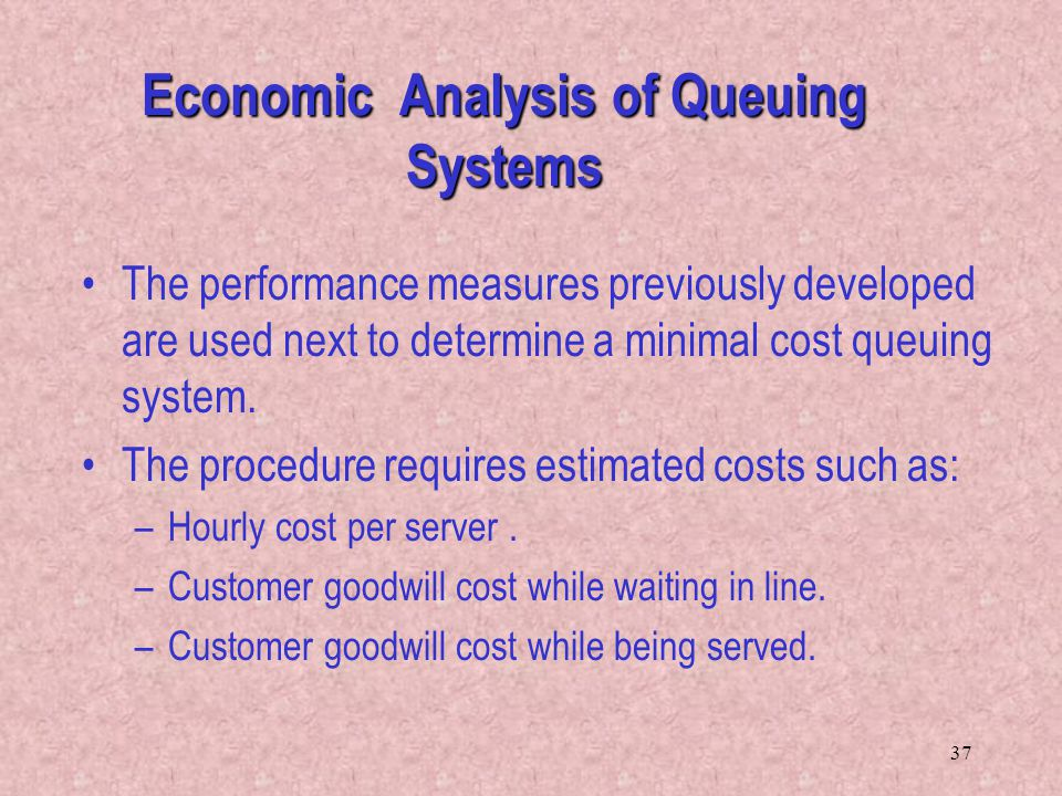 Economic Analysis of Queuing Systems