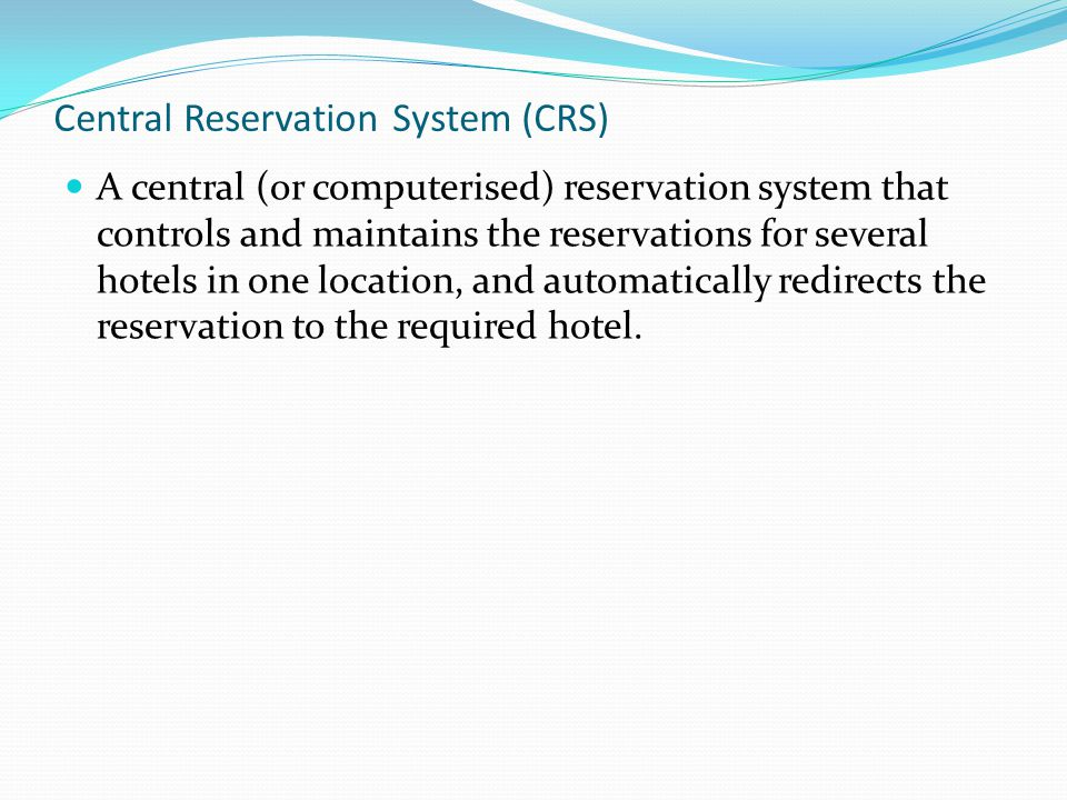 Central Reservation System (CRS)