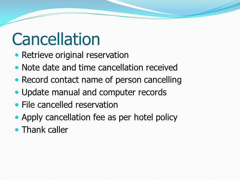 Cancellation Retrieve original reservation