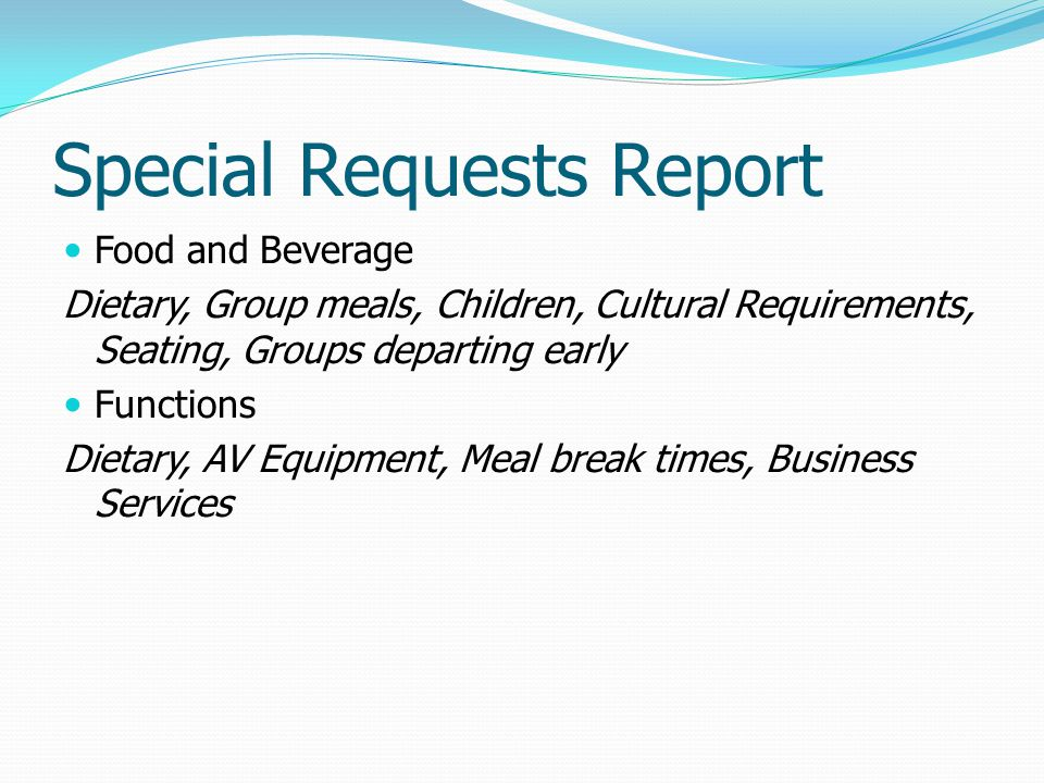 Special Requests Report