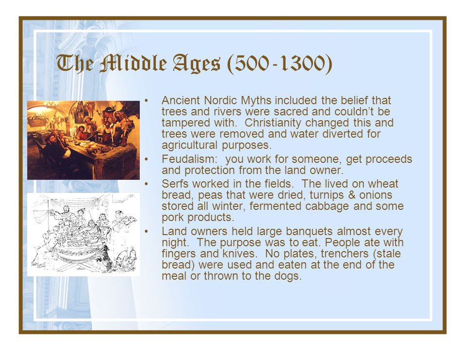 The Middle Ages (500-1300)