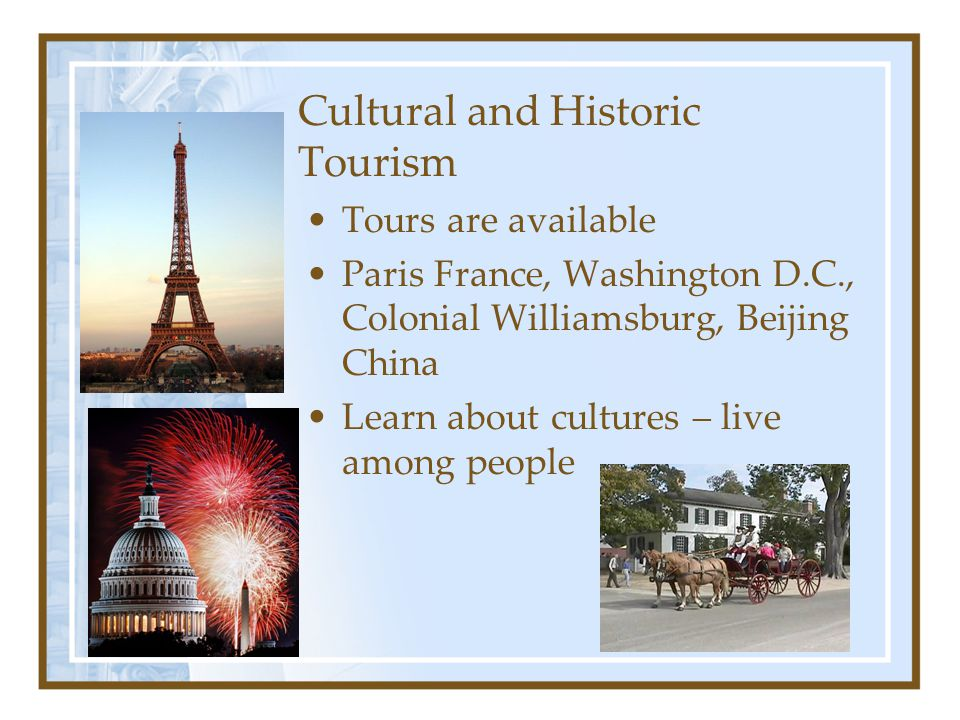 Cultural and Historic Tourism