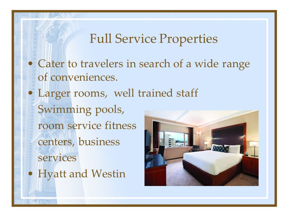 Full Service Properties