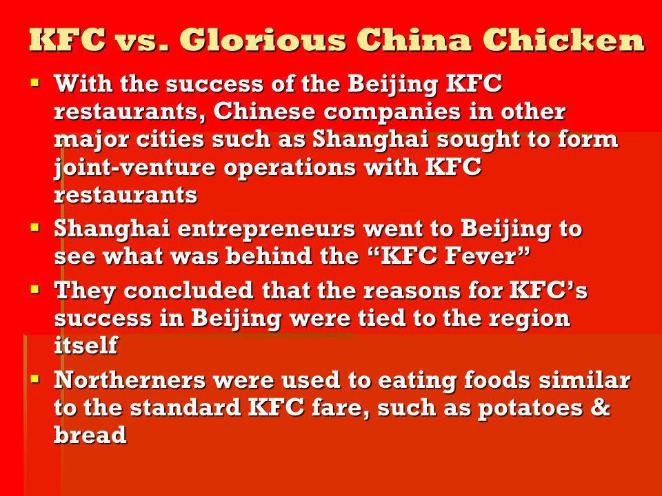 KFC vs. Glorious China Chicken