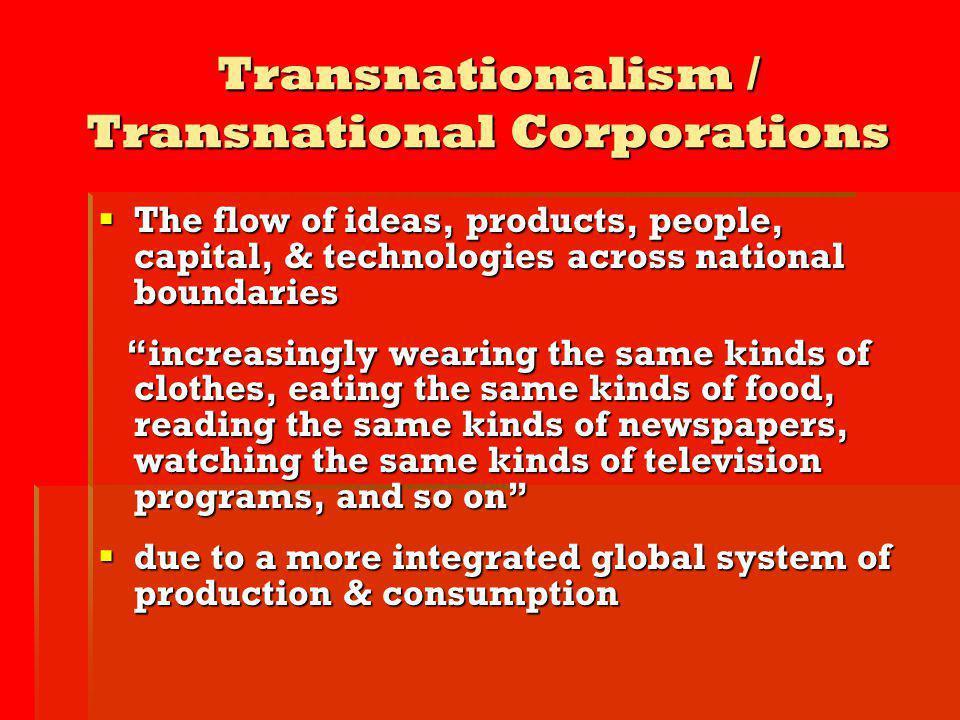 Transnationalism / Transnational Corporations